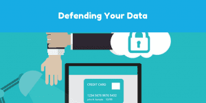 Defending your data